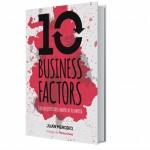 """Mi nuevo libro """"10 Business Factors… para evitar la muerte de tu empresa"""""""