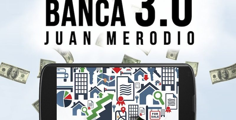 Ebook «Banca 3.0: La Transformación Digital del Sector Bancario»