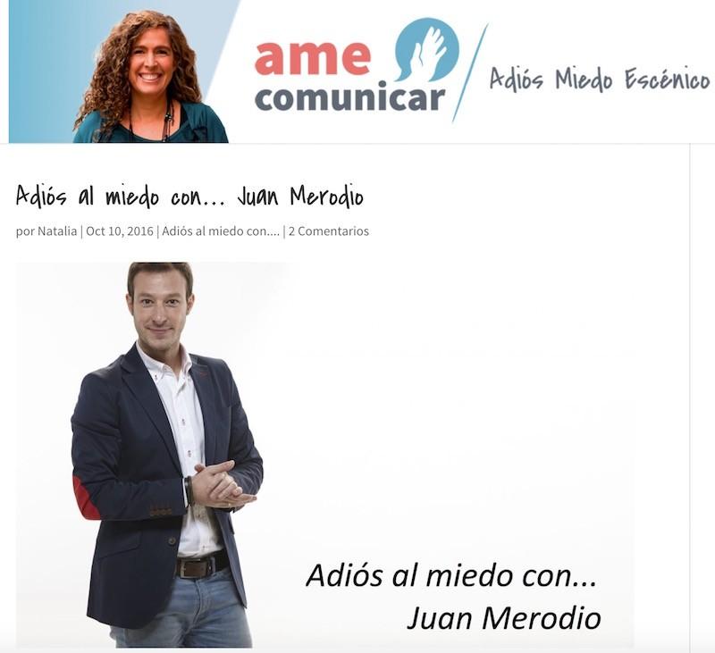 """Entrevista: """"Adiós al miedo a hablar en público"""" - Juan Merodio"""