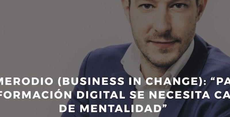 Transformación Digital Implica Cambiar de Mentalidad