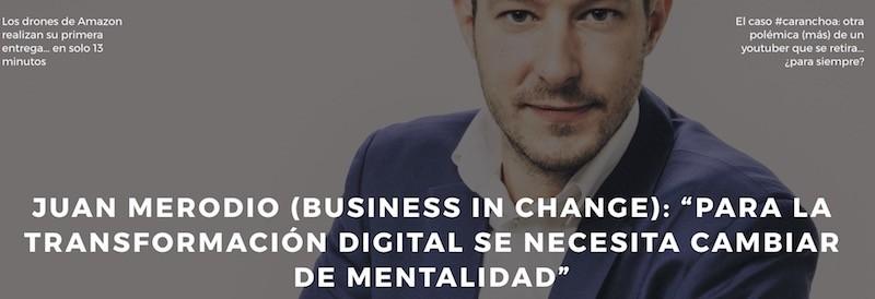 Transformación Digital Implica Cambiar de Mentalidad - Juan Merodio