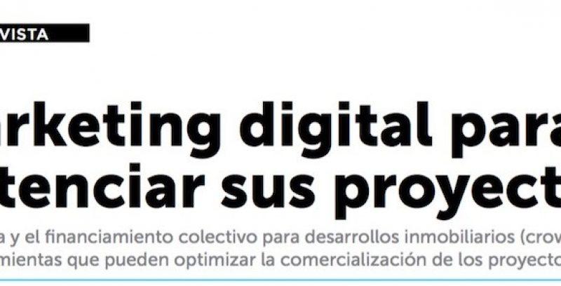 Marketing digital para potenciar tus proyectos inmobiliarios
