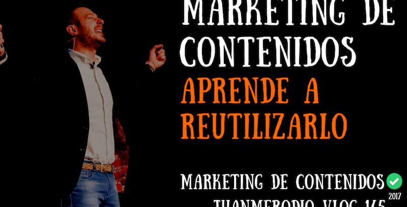 Cómo hacer Marketing de Contenidos recurrente