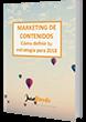 MARKETING DE CONTENIDOS: Cómo definir tu estrategia en 2018