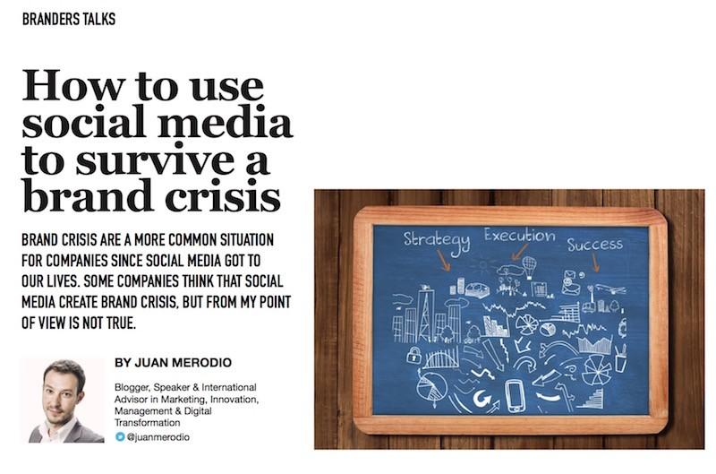 Cómo Usar el Social Media para Sobrevivir a una Crisis de Marca - Juan Merodio