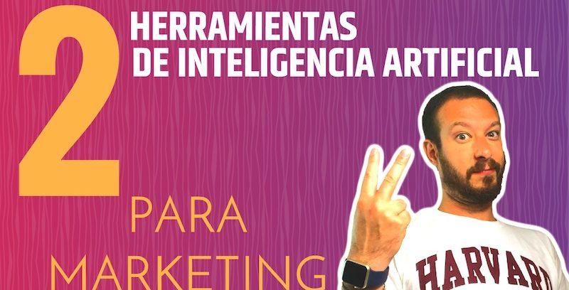 Ejemplos para aplicar la Inteligencia Artificial en Marketing
