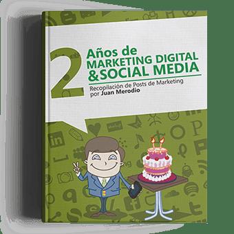 2 Años de Marketing Digital & Social Media