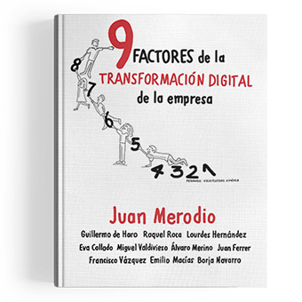 9 Factores de la Transformación Digital de la Empresa
