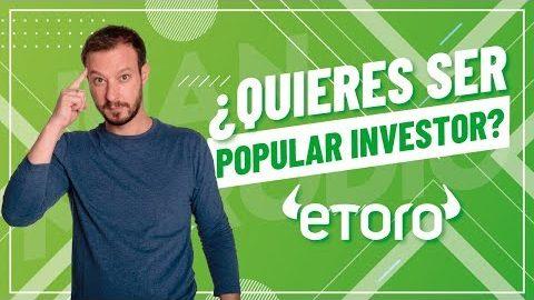 Una nueva ALTERNATIVA DE EMPLEO: Popular Investors