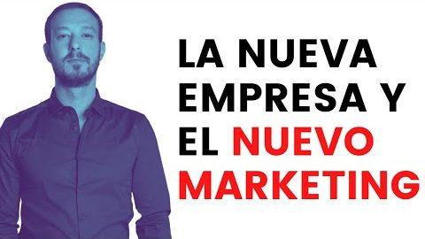 Los nuevos modelos de trabajo, Empresa y Marketing