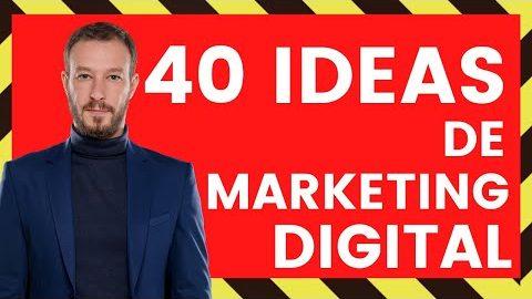 """Guía GRATUITA  """"40 Ideas de Marketing Digital para Vender Más"""""""