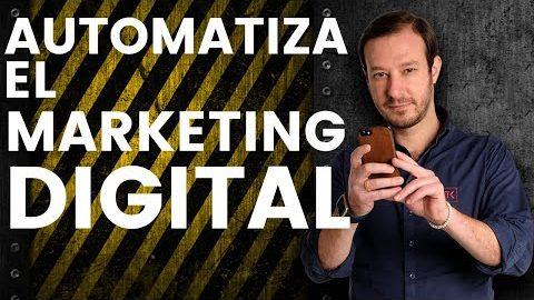 3 Claves para Automatizar el Marketing Digital