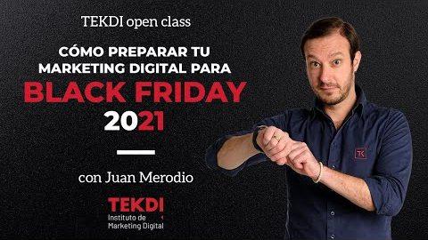 Cómo preparar tu Marketing Digital para Black Friday 2021