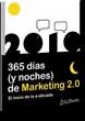 365 Dias (y noches) de Marketing 2.0. El inicio de la e-década