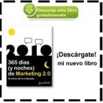 """Nuevo Libro """"365 días (y noches) de Marketing 2.0. El inicio de la e-década"""""""