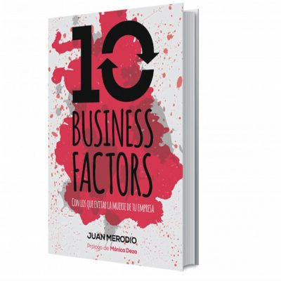 "Libro ""10 Business Factors… para evitar la muerte de tu empresa"""