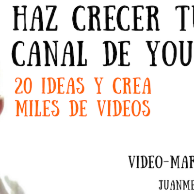 20 geniales ideas para videos de YouTube y hacer que tu canal crezca