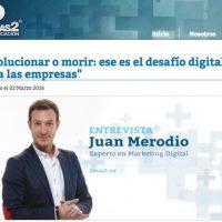 """Entrevista: """"Evolucionar o morir: el desafío digital de las empresas"""" - Juan Merodio"""