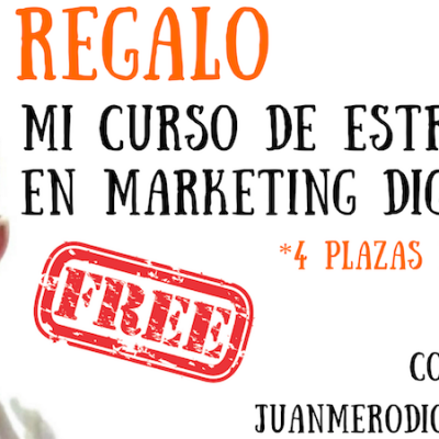 Regalo mi Curso de Estrategia en Marketing Digital