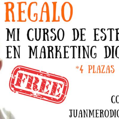 Regalo mi Curso de Estrategia en Marketing Digital