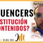 Los Influencers del Futuro (y la prostitución de contenidos) - Juan Merodio