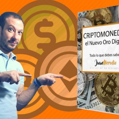 Libro GRATUITO Criptomonedas 2018: el Nuevo Oro Digital (todo lo que debes saber)