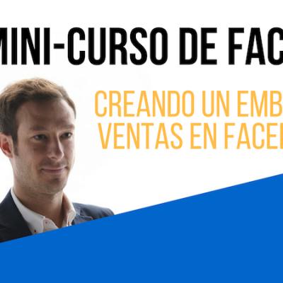 Creando un embudo de ventas en Facebook II