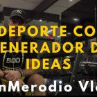 El deporte como generador de ideas - Juan Merodio