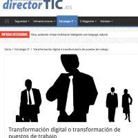 ¿Transformación digital o transformación de puestos de trabajo? - Juan Merodio
