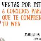 """6 maneras para aumentar las """"ventas"""" en tu web - Juan Merodio"""