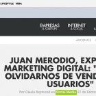 """Entrevista: """"Debemos olvidarnos de vender a los usuarios"""" - Juan Merodio"""