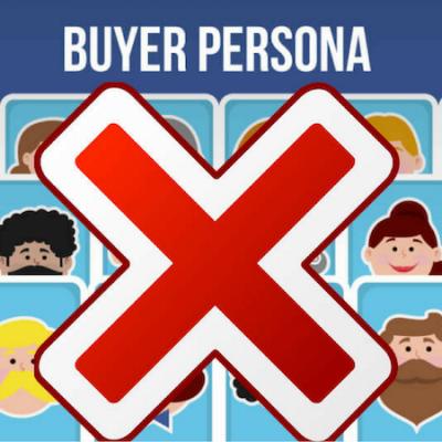El Buyer Persona Negativo ¿cómo y por qué hacerlo?