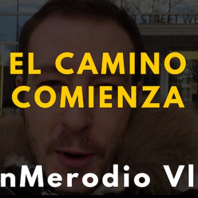 El camino comienza | JuanMerodio Vlog 1