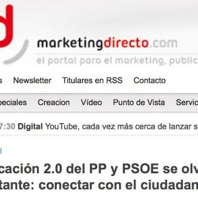 """Artículo: """"La comunicación 2.0 del PP y PSOE se olvida de conectar"""""""
