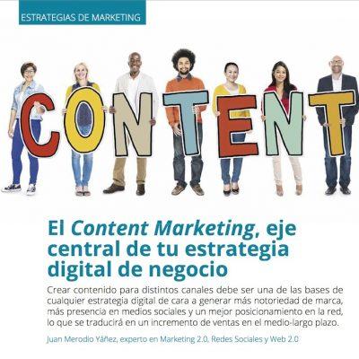 Artículo: El Content Marketing, eje de estrategia digital del negocio