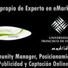 """Nueva Edición Curso de """"Marketing Digital y Posicionamiento 2.0"""" avalado por la Universidad Francisco de Vitoria - Juan Merodio"""
