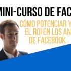 Como potenciar y medir el ROI en los anuncios de Facebook (mini-curso) - Juan Merodio