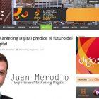 """Entrevista: """"El futuro del Marketing Digital"""" - Juan Merodio"""