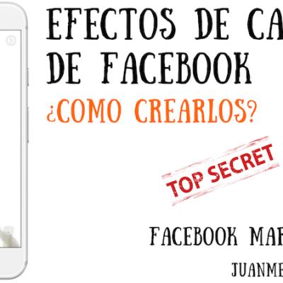 Cómo crear efectos de cámara en Facebook para tu empresa