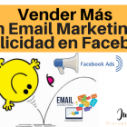 Vender más combinando email marketing y Facebook Ads - Juan Merodio