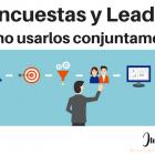 4 técnicas para usar las encuestas y mejorar la gestión de leads - Juan Merodio