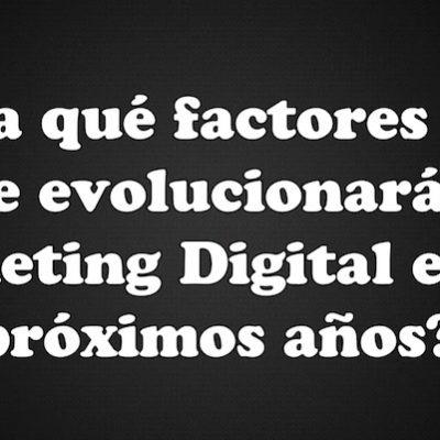 El Futuro del Marketing Digital en los Próximos Años