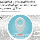 """Artículo: """"Movilidad y Geolocalización como Estrategia Online de las Empresas Offline"""" - Juan Merodio"""