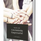 Guía de crecimiento empresarial para el pequeño empresario - Juan Merodio