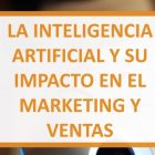 Cómo Aplicar la Inteligencia Artificial en el Marketing y Ventas - Juan Merodio