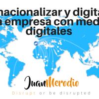 "Entrevista: ""Cómo pasar tu negocio a digital e Internacionalizarlo"" - Juan Merodio"