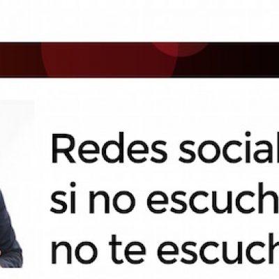 """Artículo: """"Redes sociales y empresa: si no escuchas, no te escucharán"""""""