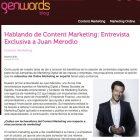 """Entrevista: """"Hablando de Content Marketing"""" - Juan Merodio"""