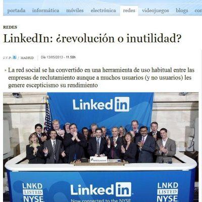 """Artículo: """"LinkedIn: ¿revolución o inutilidad?"""""""