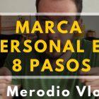 Marca personal: 8 pasos para destacar - Juan Merodio
